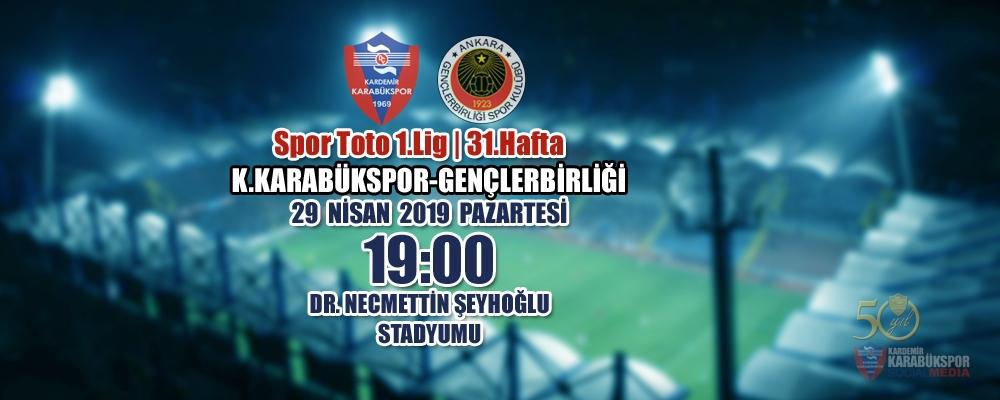 Spor Toto 1.Lig 31.Hafta Rakibimiz: Gençlerbirliği