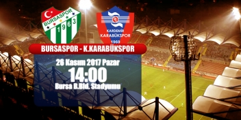 Süper Lig 13.Hafta Rakip: Bursaspor