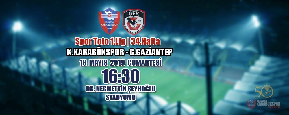 Spor Toto 1.Lig 34.Hafta Rakibimiz: Gazişehir Gaziantep